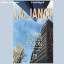 A More Perfect Union: J. P. Beaumont Series, Book 6 (Unabridged) MP3 Audiobook
