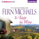 To Taste the Wine (Unabridged) MP3 Audiobook