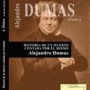 Historia de un muerto contada por él mismo [History of the Dead, Told by Himself] (Unabridged) MP3 Audiobook