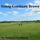 Young Goodman Brown (Unabridged) MP3 Audiobook