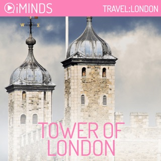 Tower of London: Travel London (Unabridged) E-Book Download