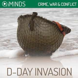 D-Day Invasion: Crime, War & Conflict (Unabridged) E-Book Download