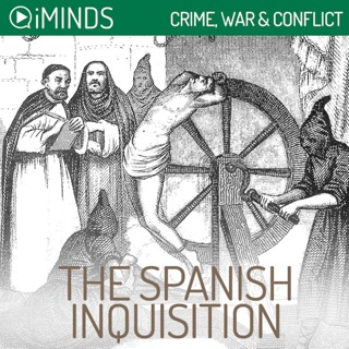 The Spanish Inquisition: Crime, War & Conflict (Unabridged) E-Book Download