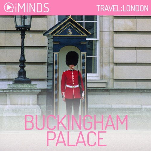 Buckingham Palace: Travel London Listen, MP3 Download