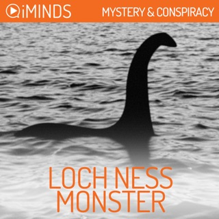 The Loch Ness Monster: Mystery & Conspiracy (Unabridged) E-Book Download