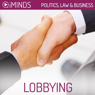 Lobbying: Politics, Law & Business (Unabridged) E-Book Download