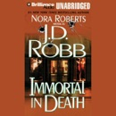 Immortal in Death: In Death, Book 3 (Unabridged) MP3 Audiobook