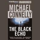 The Black Echo: Harry Bosch Series, Book 1 (Unabridged) MP3 Audiobook
