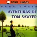 Aventuras de Tom Sawyer [The Adventures of Tom Sawyer] MP3 Audiobook