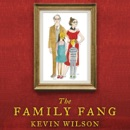 The Family Fang (Unabridged) MP3 Audiobook