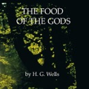 The Food of the Gods (Unabridged) MP3 Audiobook