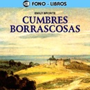 Cumbres Borrascosas [Wuthering Heights] [Abridged Fiction] MP3 Audiobook