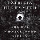 The Boy Who Followed Ripley (Unabridged) MP3 Audiobook