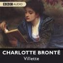 Villette (Dramatised) MP3 Audiobook
