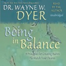 Being in Balance: 9 Principles for Creating Habits to Match Your Desires (Unabridged) MP3 Audiobook
