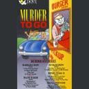 Murder to Go: Murder Mysteries (Unabridged) MP3 Audiobook