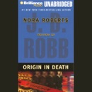 Origin in Death: In Death, Book 21 (Unabridged) MP3 Audiobook