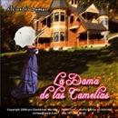 La Dama de las Camelias [The Lady of the Camelias] (Unabridged) MP3 Audiobook
