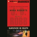 Survivor in Death: In Death, Book 20 (Unabridged) MP3 Audiobook