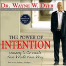 The Power of Intention: Learning to Co-Create Your World Your Way (Abridged Nonfiction) MP3 Audiobook