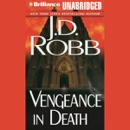 Vengeance in Death: In Death, Book 6 (Unabridged) MP3 Audiobook