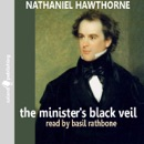 The Minister's Black Veil (Unabridged) MP3 Audiobook