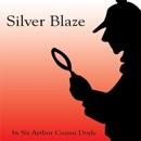 Silver Blaze (Unabridged) (Unabridged) MP3 Audiobook