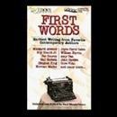 First Words: Earliest Writing from Favorite Contemporary Authors MP3 Audiobook