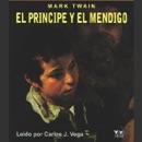 El Principe y el Mendigo [The Prince and the Pauper] MP3 Audiobook