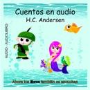 Cuentos en Audio de H. C. Andersen [Tales of H.C. Andersen] (Unabridged) MP3 Audiobook