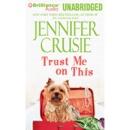 Trust Me on This (Unabridged) MP3 Audiobook