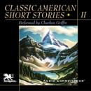 Classic American Short Stories, Volume 2 (Unabridged) MP3 Audiobook