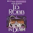 Glory in Death: In Death, Book 2 (Unabridged) MP3 Audiobook
