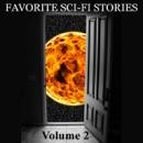 Favorite Science Fiction Stories, Volume 2 (Unabridged) MP3 Audiobook