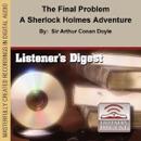 The Final Problem: A Sherlock Holmes Adventure (Unabridged) [Unabridged Fiction] MP3 Audiobook