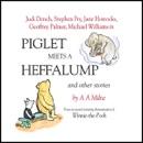 Winnie the Pooh: Piglet Meets a Heffalump (Dramatised) MP3 Audiobook