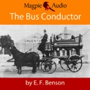 The Bus-Conductor: An E.F. Benson Ghost Story (Unabridged) MP3 Audiobook