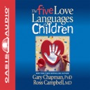 The Five Love Languages of Children (Unabridged) MP3 Audiobook