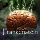 Frankenstein (Dramatized) MP3 Audiobook