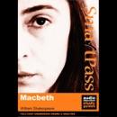 SmartPass Audio Education Study Guide to Macbeth (Unabridged, Dramatised) (Unabridged) mp3 descargar