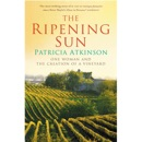 The Ripening Sun: One Woman and the Creation of a Vineyard (Gekürzt) MP3 Audiobook