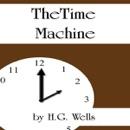 The Time Machine (Unabridged) [Unabridged Fiction] MP3 Audiobook