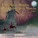 Don Quijote de la Mancha Tomo I [Don Quixote, Part I] (Unabridged) mp3 descargar