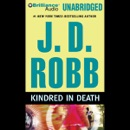 Kindred in Death: In Death, Book 29 (Unabridged) MP3 Audiobook