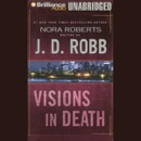 Visions in Death: In Death, Book 19 (Unabridged) MP3 Audiobook