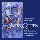 The Snow Queen (Dramatized) [Original Staging Fiction] MP3 Audiobook