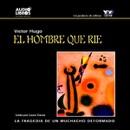 El Hombre Que Rie [The Man Who Laughs] [Abridged Fiction] MP3 Audiobook