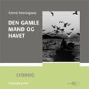Den gamle mand og havet [The Old Man and the Sea] (Unabridged) MP3 Audiobook