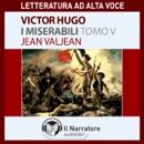 I Miserabili. Tomo 5 - Jean Valjean MP3 Audiobook