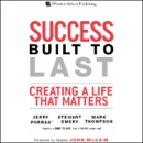 Success Built to Last: Creating a Life that Matters (Unabridged) mp3 book download